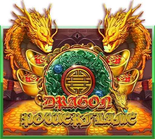 รีวิวเกม Dragon Power Flame Jack88