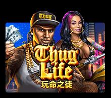 ทดลองเล่น Thug Life